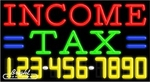 Income Tax Neon w/Phone #