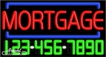 Mortgage Neon w/Phone #