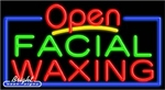 Facial Waxing Open Neon Sign