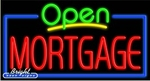 Mortgage Open Neon Sign