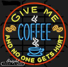 Give Me Coffee Neon Sign
