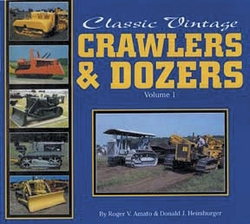 "#2508  Classic Vintage Crawlers & Dozers Volume I  ""ON SALE"""