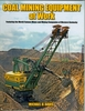 "#2517 - Coal Mining Equipment at Work   ""ON SALE"""