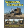 #3032  Working Crawlers: Antique Caterpillar Machinery Owners Club of Great Britain