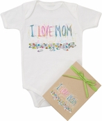 "Organic Cotton Printed  Bodysuit  ""I Love Mom"""