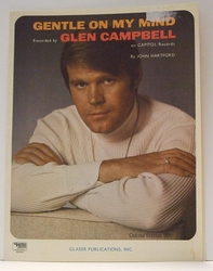 Gentle On My Mind Glen Campbell - Sheet Music
