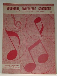 Goodnight, Sweetheart, Goodnight - Sheet Music