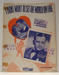 I Don't Want To Set The World On Fire - Sheet Music