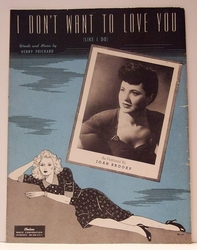 I Don't Want To Love You (Like I Do)  - Sheet Music