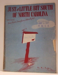 Just A Little Bit South of North Carolina- Sheet Music SOLD