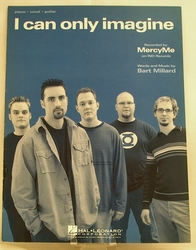 Sheet Music I Can Only Imagine MercyMe 2002