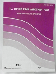 Sheet Music I'll Never Find Another You 1964