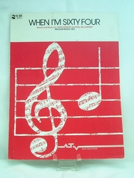 Sheet Music When I'm Sixty Four John Lennon & Paul McCartney 1973