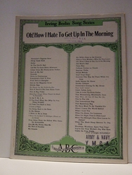 Oh! How I Hate To Get Up In The Morning – Sheet Music