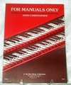 Sheet Music Book For Manuals Only Keyboard MusicChorale Preludes