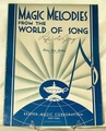 Magic Melodies from the World Of Song