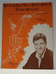 Rock-A-Bye Your Baby With a Dixie Melody - Sheet Music