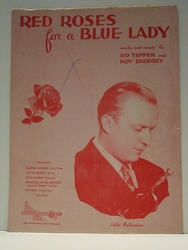 Red Roses For A Blue Lady - Sheet Music