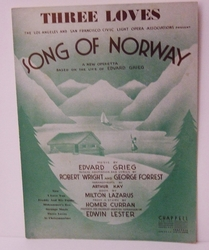 Three Loves Song Of Norway - Sheet Music