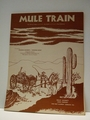 Mule Train - Sheet Music Walt Disney Music Co