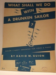 What Shall We Do With A Drunken Sailor - Sheet Music