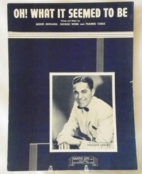 Sheet Music Oh! What it Seemed To Be 1945