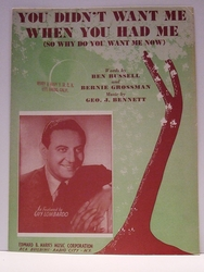 You Didn't Want Me When You Had Me - Sheet Music