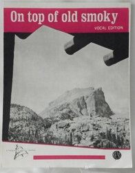 Sheet Music On Top of Old Smoky 1962