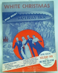 Sheet Music White Christmas Irving Berlin's Holiday Inn