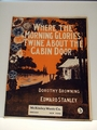 Collectible Sheet Music Where the Morning Glories Twine About The Cabin Door