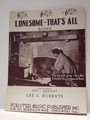 Lonesome - That's All  � Sheet Music