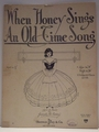 When Honey Sings An Old Time Song - Sheet Music
