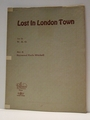 Lost In London Town - Sheet Music