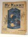 My Mammy The Sun Shines ...- Sheet Music