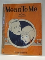 Mean To Me - Sheet Music