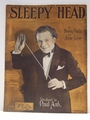 Sleepy Head - Sheet Music