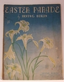Easter Parade Irving Berlin - Sheet Music