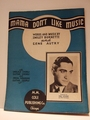 Mama Don't Like Music - Sheet Music