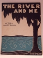 The River and Me - Sheet Music