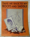 Sheet Music Take me Back to my Boots and Saddle 1935