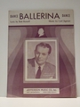 Collectible Sheet Music Ballerina Vaughn Monroe