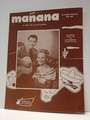 Manana (Is Soon Enough For Me) - Sheet Music