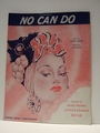 No Can Do  - Sheet Music