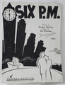 Sheet Music Six P.M. 1940