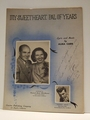 Collectible Sheet Music My Sweetheart, Pal of Years Ink Signed