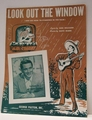 Look Out The Window - Sheet Music