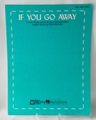Sheet Music If You Go Away 1966
