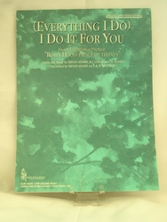 Sheet Music (Everthing I Do) I Do it For You 1991