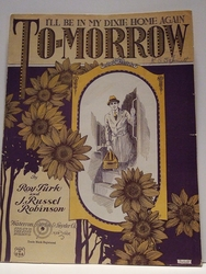 Collectible Sheet Music I'll Be in My Dixie Home Again To-morrow
