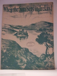 Collectible Sheet Music When The Sun Sets in Ireland